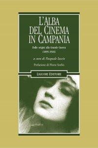 Copertina di 'L'alba del cinema in Campania'