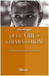 Copertina di 'Quel virus chiamato rom'