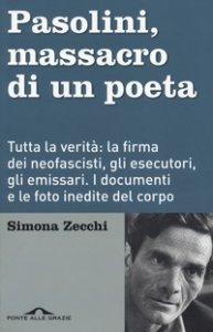 Copertina di 'Pasolini, massacro di un poeta'