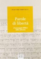 Parole di libertà - Bovati Pietro
