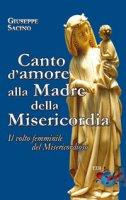 Canto d'amore alla Madre della Misericordia - Giuseppe Sacino