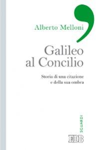 Copertina di 'Galileo al Concilio'