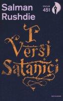 I versi satanici. Con Segnalibro - Rushdie Salman
