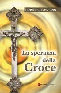 Copertina di 'La speranza della Croce'