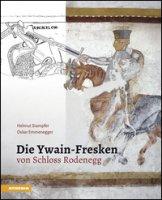 Die Ywain-Fresken von Schloss Rodenegg - Stampfer Helmut, Emmenegger Oskar