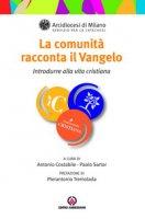 La comunità racconta il Vangelo - Arcidiocesi di Milano Servizio per la Catechesi