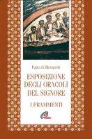 Esposizione degli oracoli del Signore. Frammenti - Papia di Gerapoli