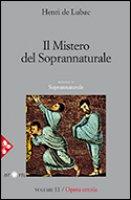 Il mistero del soprannaturale. Sezione IV- Volume 11 - de Lubac Henri