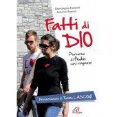 Fatti di dio Libro+CD. Percorso di fede con i ragazzi - Mariangela Tassielli, Antonio Grasso