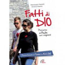 Copertina di 'Fatti di dio Libro+CD. Percorso di fede con i ragazzi'