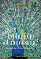 Evoluzione o complessità? - Fasol Umberto