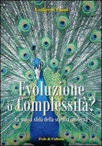 Copertina di 'Evoluzione o complessità?'