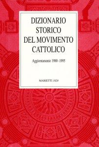 Copertina di 'Dizionario storico del movimento cattolico in Italia. Aggiornamento 1980-95'