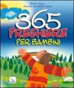 Copertina di 'Trecentosessantacinque preghiere per bambini'