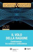 Scienza&Società 25/26. Il volo della ragione - Pietro Greco