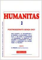 Humanitas 2/2007. Postmodernità senza Dio? - AA.VV.