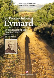 Copertina di 'St Pierre-Julien Eymard. Un itinéraire géographique, humain et spirituel.'