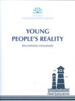 Young people's reality - Fondazione Gravissimum Educationis