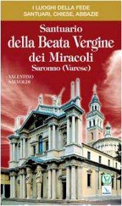 Copertina di 'Santuario della Beata Vergine dei Miracoli'