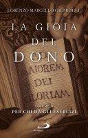 La gioia del dono vol.2 - Lorenzo Gilardi