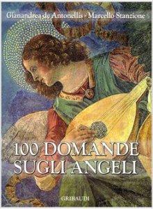 Copertina di '100 domande sugli angeli'