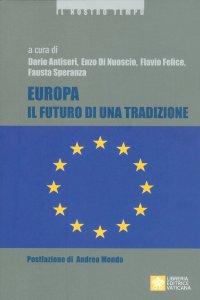 Copertina di 'Europa. Il Futuro di una tradizione'