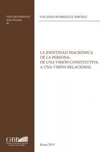 Copertina di 'La identidad diacronica de la persona: de una vision constitutiva a una vision relacional'