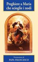 Preghiere a Maria che scioglie i nodi