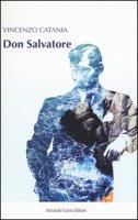 Don Salvatore - Catania Vincenzo