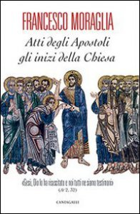 Copertina di 'Atti degli Apostoli. Gli inizi della Chiesa'