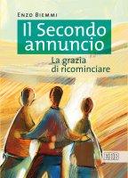 Il Secondo annuncio - Enzo Biemmi