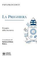 La preghiera - Francesco (Jorge Mario Bergoglio)