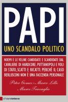 Papi - Marco Travaglio, Marco Lillo, Peter Gomez