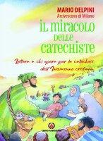Il miracolo delle catechiste - Mario Delpini