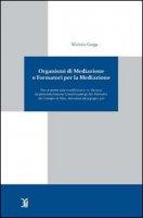 Organismi di mediazione e formatori per la mediazione - Gorga Michele