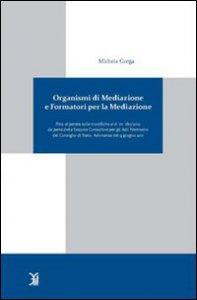 Copertina di 'Organismi di mediazione e formatori per la mediazione'