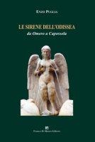 Le sirene dell'Odissea. Da Omero a Capossela. Ediz. integrale - Puglia Enzo