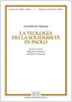 La teologia della solidarietà in Paolo - De Virgilio Giuseppe