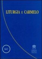Liturgia e Carmelo - Caruana Edmondo