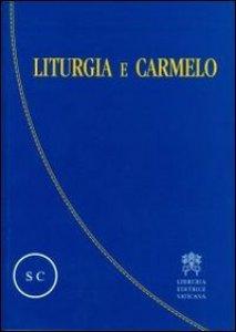 Copertina di 'Liturgia e Carmelo'