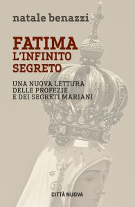 Copertina di 'Fatima, l'infinito segreto'