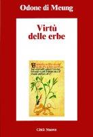 Virtù delle erbe - Odone di Meung