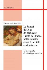 """Copertina di 'Kenosi di """"unus de trinitate""""'"""
