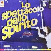 Lo spettacolo dello Spirito - Pastorale Giovanile diocesi di Milano