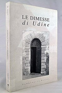 Copertina di 'Le dimesse di Udine'