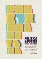 Politica e potere. L'Italia delle lobby - Mascellaro Vincenzo, Pappagallo Carlo
