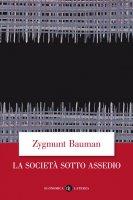 La società sotto assedio - Zygmunt Bauman
