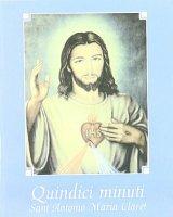 Quindici minuti con Gesù - Claret Antonio Maria (santo)