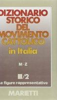 Dizionario storico del movimento cattolico in Italia [vol_3.2]