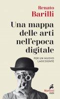 Una mappa delle arti nell'epoca digitale - Renato Barilli